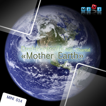 Drehkontrolle feat. Chantal - Mother Earth